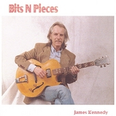 James Kennedy: Bits N' Pieces