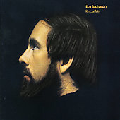 Roy Buchanan: Rescue Me