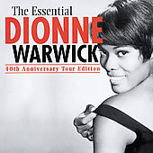 Dionne Warwick: Essential: 40th Anniversary Tour Edition