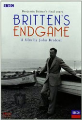 Britten's End Game - Benjamin Britten's final years (documentary) [DVD]