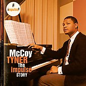 McCoy Tyner: The Impulse Story