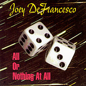 Joey DeFrancesco: All or Nothing at All