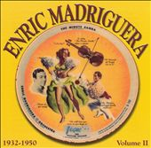 Enric Madriguera: The Minute Samba 1932-50, Vol. 2 *
