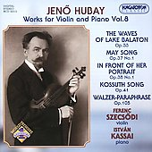 Hubay: Works for Violin and Piano Vol 8 / Szecsódi, Kassai