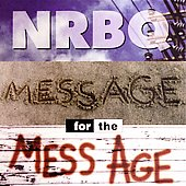 NRBQ: Message for the Mess Age