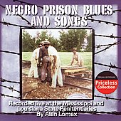 Alan Lomax: Southern Prison Blues and Songs