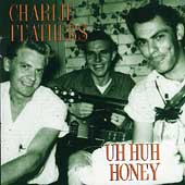 Charlie Feathers: Uh Huh Honey