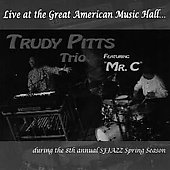 Trudy Pitts: Live at the Great American Music Hall *