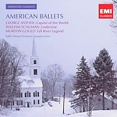 American Classics - American Ballets - Antheil, Schuman, Gould / Joseph Levine, Ballet Theatre Orchestra
