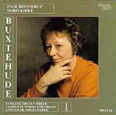 Buxtehude: Works for Organ Vol 1 / Inge Bonnerup