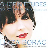 Chopin: Études, Six Polish Songs, etc / Luiza Borac