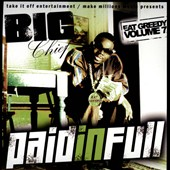 Big Chief: Eat Greedy, Vol. 7: Paid in Full [PA]