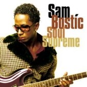 Sam Bostic: Soul Supreme