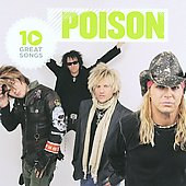 Poison: 10 Great Songs