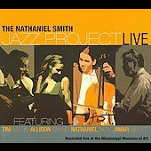 Nathaniel Smith Jazz Project: The Nathaniel Smith Jazz Project Live [Slipcase]