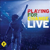 Playing for Change: Playing for Change Live [Digipak]