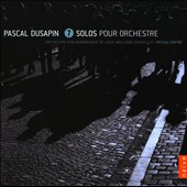 Pascal Dusapin: 7 Solos For Orchestra