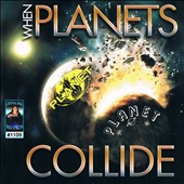 Various Artists: When Planets Collide