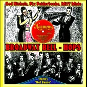 The Broadway Bell-Hops: 1926-1928 [Vintage Music Productions]