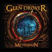 Glen Drover: Metalusion [Digipak]