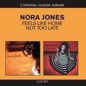 Norah Jones: Feels Like Home/Not Too Late