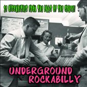Various Artists: Underground Rockabilly [Slipcase]