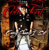 Colt Ford: Every Chance I Get