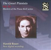 The Great Pianists, Vol. 13: Harold Bauer