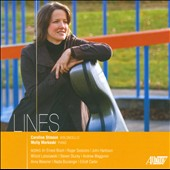 Lines: Works for cello & piano by Bloch, Sessions, Lutoslawski, Stucky, Boulanger / Stinson, cello