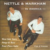 Nettle & Markham Piano Duet: In America / West Side Story, Porgy & Bess