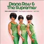 Diana Ross & the Supremes: 50th Anniversary: The Singles Collection: 1961-1969