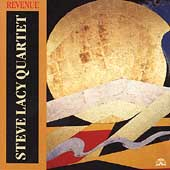 Steve Lacy Quartet: Revenue