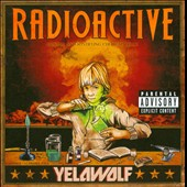Yelawolf: Radioactive [PA]