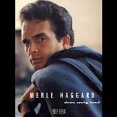 Merle Haggard: Down Every Road [Box]