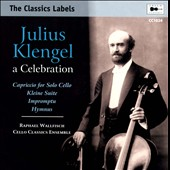 Julius Klengel: A Celebration / Wallfisch and Klengel