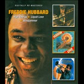 Freddie Hubbard: High Energy/Liquid Love/Windjammer