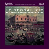 Lo Sposalizio: Music by Giovanni and Andrea Gabrielli and others / The King's Consort