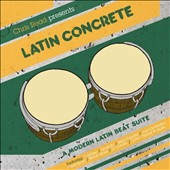 Various Artists: Latin Concrete: A Modern Dar Latin Beat Suite Mixed And Compiled By Chris Read