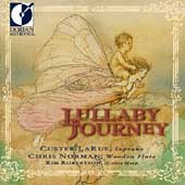 Lullaby Journey / Custer LaRue, Chris Norman, Kim Robertson