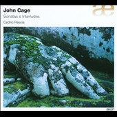 John Cage: Sonatas & Interludes / C&eacute;dric Pescia, piano
