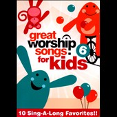 Great Worship Songs Kids Praise Band: Great Worship Songs for Kids, Vol. 6 [DVD]