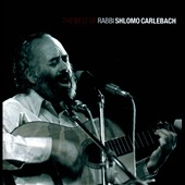 Shlomo Carlebach: The Best of Rabbi Shlomo Carlebach [Sojourn]