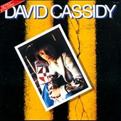 David Cassidy: Gettin' It in the Street