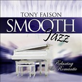 Tony Faison: Smooth Jazz