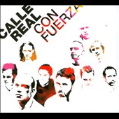 Calle Real: Calle Real Con Fuerza [Digipak]