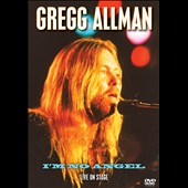Gregg Allman: I'm No Angel: Live on Stage