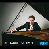 Works by Ravel, Scriabin and Schubert / Alexander Schimpf, piano