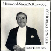 Schubert, Wolf: Lieder / Hammond-Stroud, Kirkwood