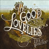 Good Lovelies: Live at Revolution