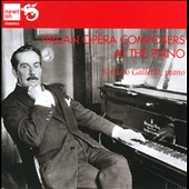 Italian Opera Composers at the Piano - works by Puccini, Rossini, Verdi / Roberto Galletto, piano